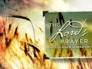 3-7-13 Lord's prayer