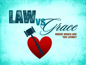 4-18-13 law vs grace