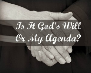 God-Or-My-Agenda