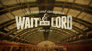 Wait on the Lord HD_main